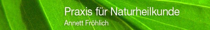 Praxis für Naturheilkunde Annett Fröhlich Leipzig